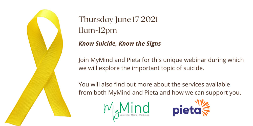 2021 Webinar Series: MyMind and Pieta - Supporting your Mental Health